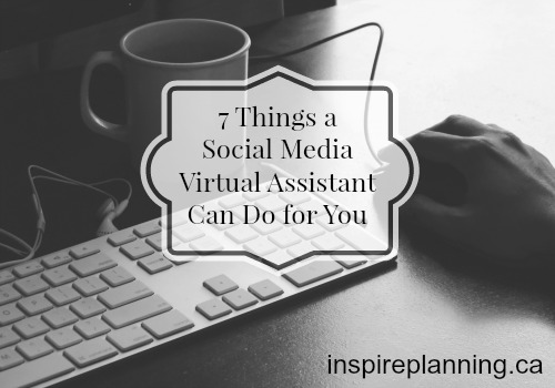 7 Things a Social Media Virtual Assistant Can Do for You