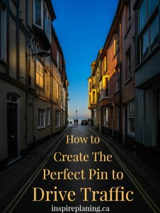 Create The Perfect Pin to Drive Traffic