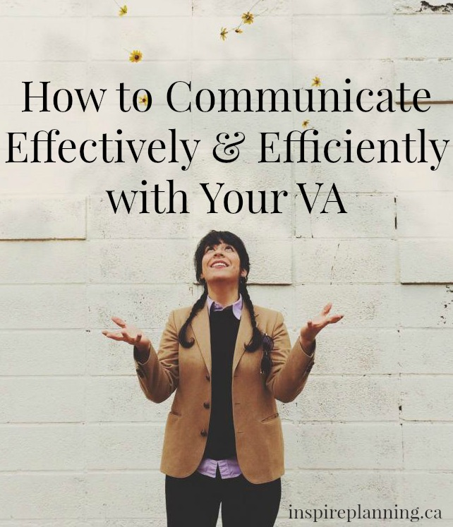 How to Communicate Effectively & Efficiently with Your VA